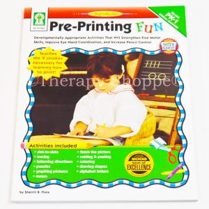 Pre-Printing Fun: Developmentally-Appropriate Activities That Strenghten Fine Motor Skills, Improve Eye-Hand Coordination, and Increase Pencil Control